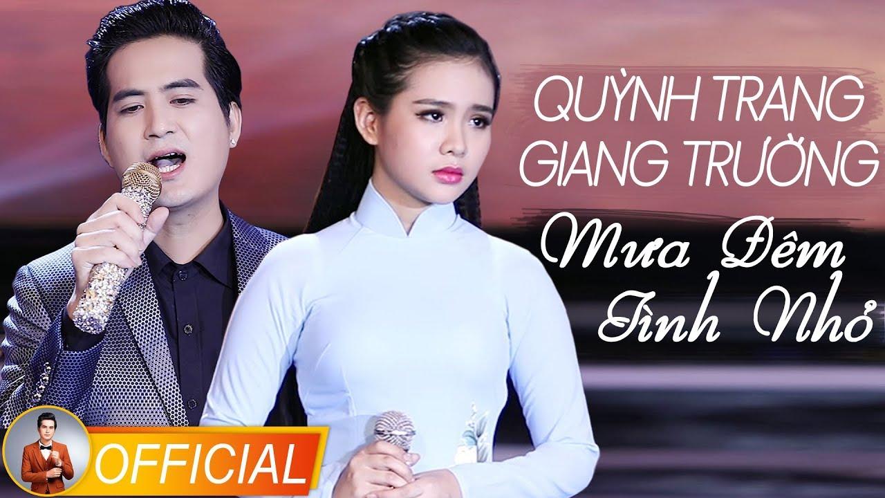 Mưa Đêm Tình Nhỏ – Quỳnh Trang & Giang Trường