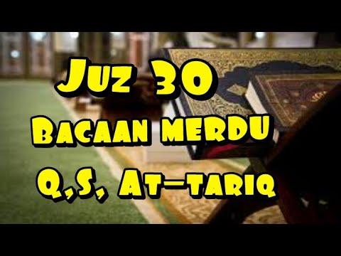 murottal-juz-30-q,s,-at-tariq-merdu-ma'syharo-syhabab