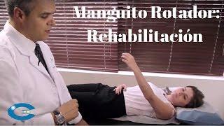 Manguito Rotador: Rehabilitación