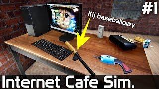 Internet Cafe Simulator PL [#1] Kij BASEBALLOWY w Kawiarence!