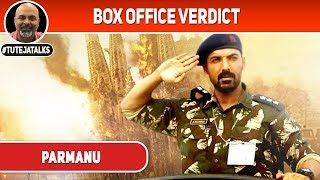 Parmanu | Box Office Verdict | John Abraham | #TutejaTalks