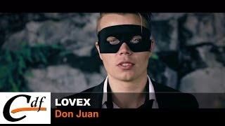 LOVEX - Don Juan (official music video)