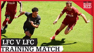 Liverpool Training Match | In-House Friendly at Anfield