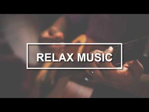 1 Hour Chill Out Relaxing Classical Guitar Spanish Acoustic Classical Music