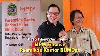 Komitmen Dukung Perekonomian Masyarakat Desa Tileng, MPMFinance Resmikan Kantor BUMDes