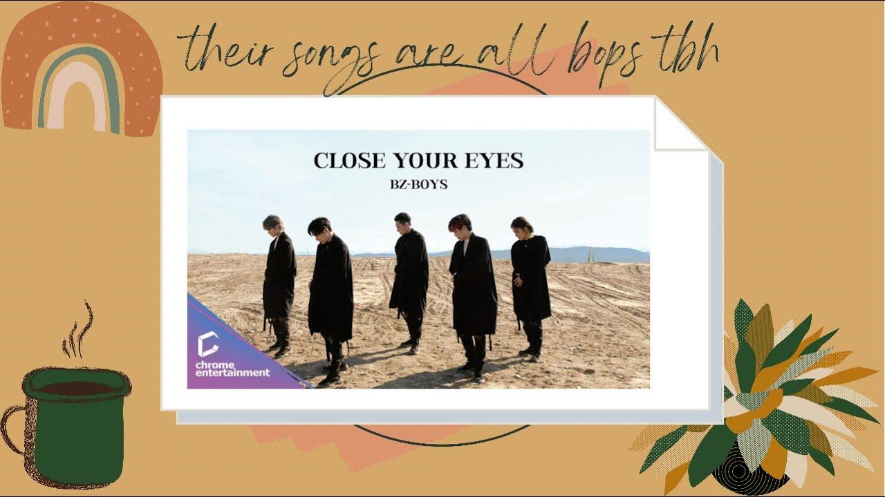 Download reaction to bz-boyz 'close your eyes'