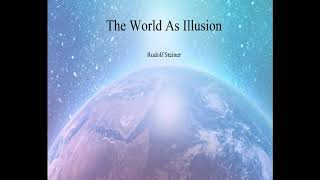 The World As Illขsion By Rudolf Steiner