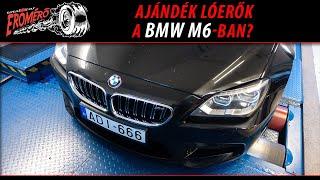Totalcar Erőmérő: Ajándék lóerők a BMW M6-ban?