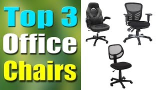 Top 3 Best Budget Office Chairs 2019
