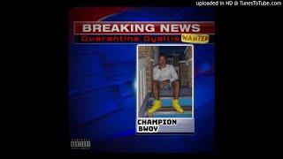 Champion Bwoy - Quarantine Gyallis