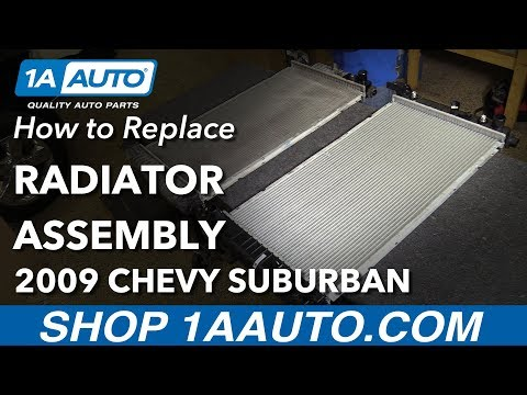 How to Replace Radiator 00-14 Chevrolet Suburban