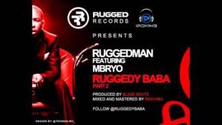 Ruggedman - Ruggedy Baba Pt 2 Ft. M.bryo