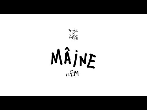 Deliric x Silent Strike - Maine ft. EM (Audio)