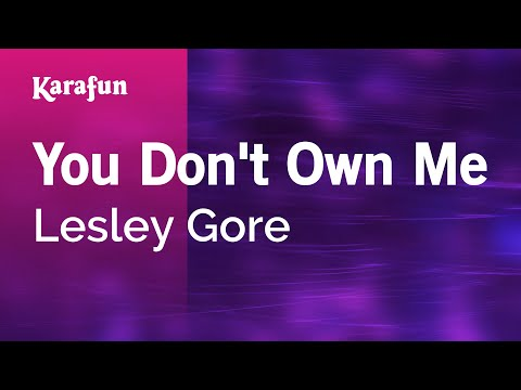 Karaoke You Don't Own Me - Lesley Gore *