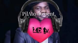 Pilato-Repent (Video & Audio)