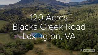 120 Acres Blacks Creek Road, Lexington, VA - Jeff Black Real Estate Team