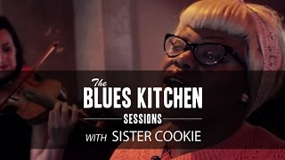Sister Cookie- Funnel of Love [The Blues Kitchen Sessions]