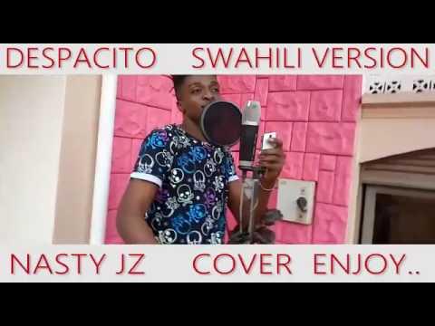 Despacito-SWAHILI VERSION