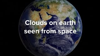 clouds on earth seen from space