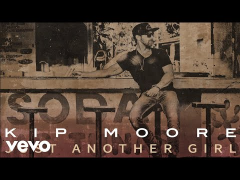Kip Moore - Just Another Girl (Audio)