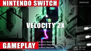 Velocity 2X Nintendo Switch Gameplay