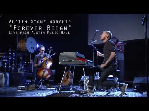 Forever Reign  Austin Stone Worship  at Austin Music Hall