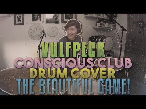 VULFPECK /// Conscious Club [The Beautiful Game] Drum Cover! [BRAND NEW ALBUM!]
