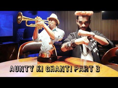 Aunty Ki Ghanti Part 3 || Omprakash Mishra