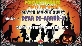FORTNITEMARES:MATCH MAKER QUEST / DEAR DI-ARRRR-Y-MISSION-3