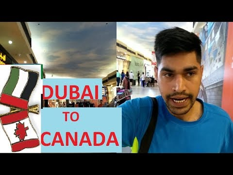Dubai To Canada Part 1