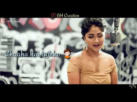 💞Chaaha Hai Tujhko  💞  cover Song   Lyrics Whatsapp Status Video  Debolinaa Nandy  BH Creation