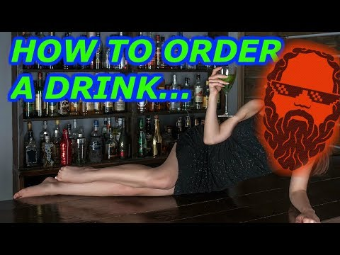 How to order a drink [2018]