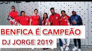 Dj Jorge (BENFICA É CAMPEÃO) NOVAS MUSICAS CIGANAS 2019