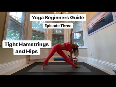 yoga beginners guide episode three tight hamstrings and