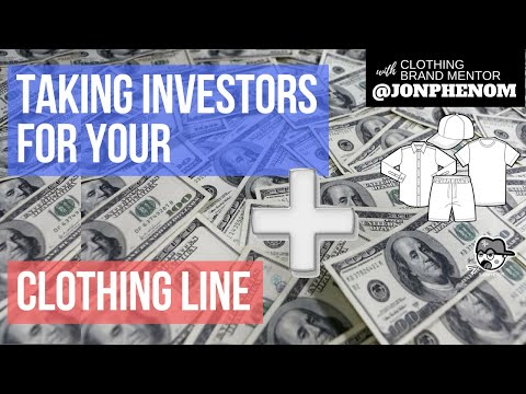 TAKING INVESTORS FOR YOUR CLOTHING LINE [D+A #51]
