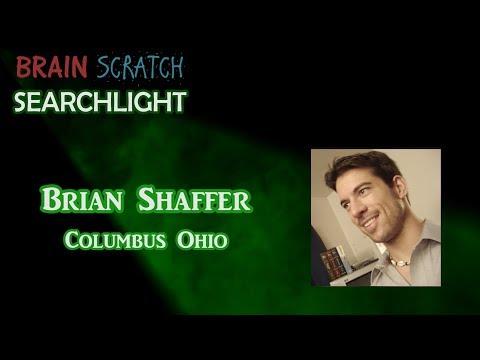 Brian Shaffer on BrainScratch Searchlight