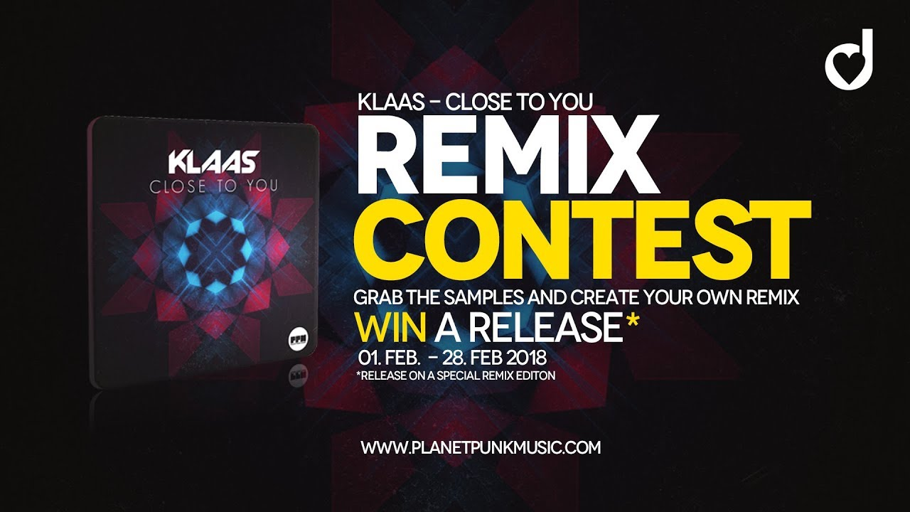 Klaas - Close to you (Remix Contest)