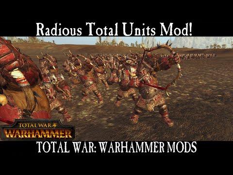 Radious Total Units Mod! - Total War: Warhammer Mod