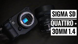 Sigma SD Quattro with Sigma 30mm f1.4 DC HSM