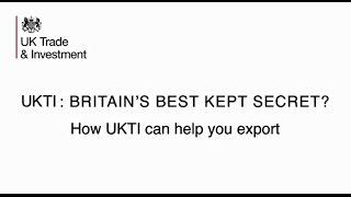 How UKTI helps UK companies export