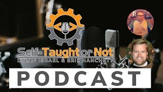 Self-Taught or Not Podcast Out with Dylan Israel & Erik Hanchett #webdev #javascript