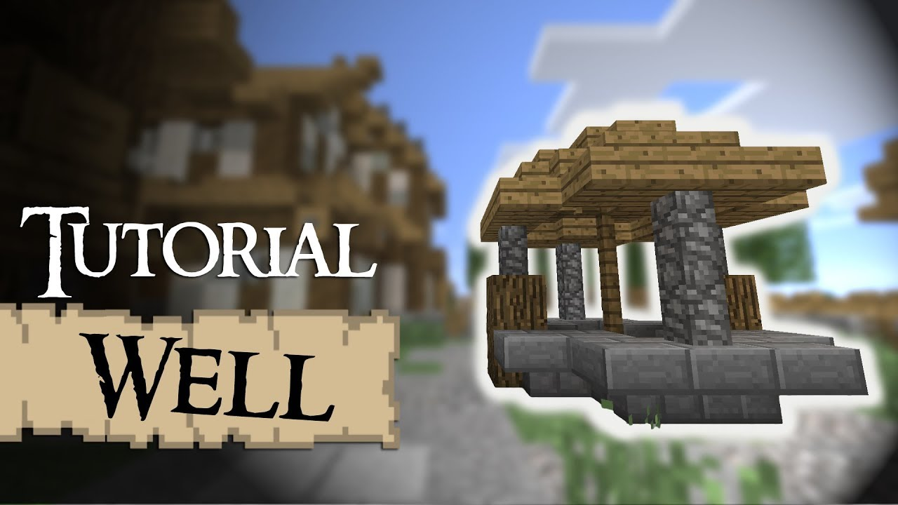 Minecraft Tutorial Medieval Well Youtube