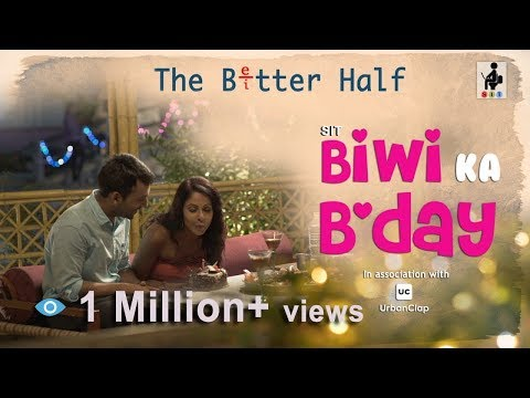 SIT | The Better Half | BIWI KA B'DAY | EP 05