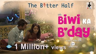 SIT | The Better Half | BIWI KA B'DAY | S1 E5