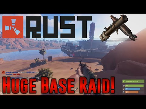 ~Rust~ Huge Online Base Raid!