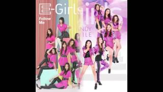 【Mashup】Follow Me × CANDY SMILE / E-girls