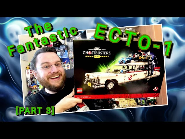 Bustin' Makes Me Feel Good! - Ghostbusters ECTO-1 - The BIG One (Part 3) - Lego Set 10274