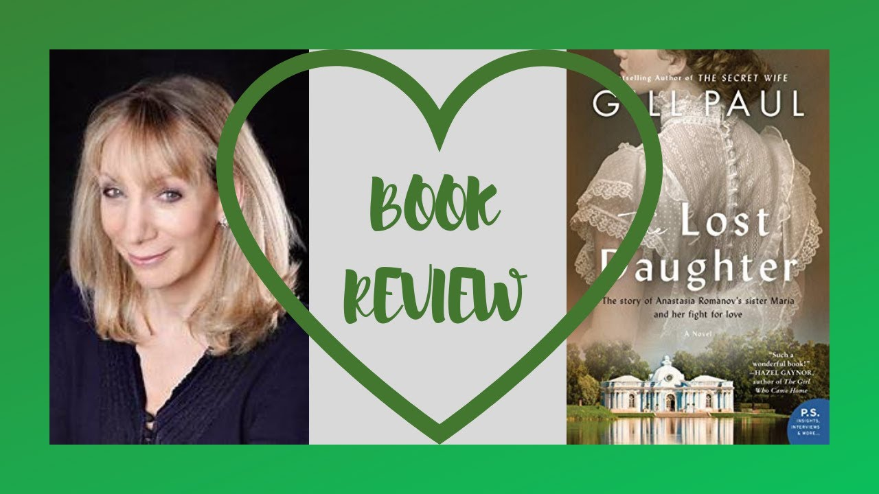 BOOK REVIEW | GILL PAUL | THE LOST DAUGHTER #1