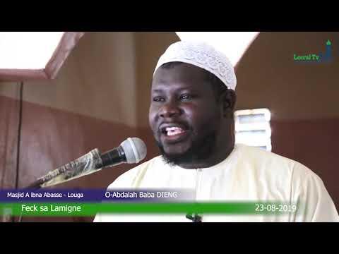 Khoutba | Oustaz Abdouallah Baba DIENG | Feck sa Lamigne   23 08 2019