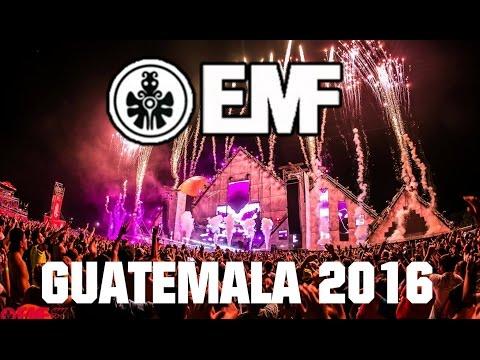 🔴 Empire Music Festival (EMF) Guatemala 2016